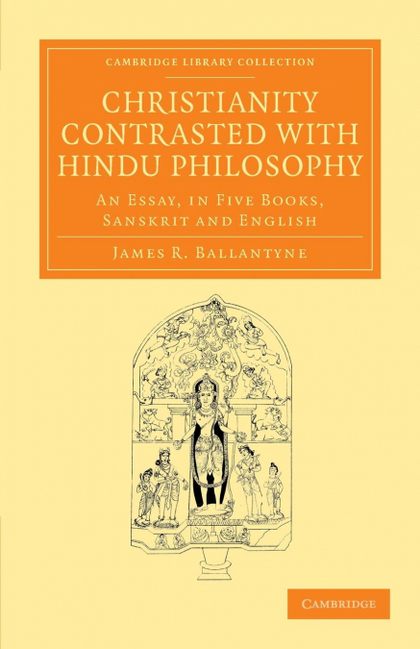 CHRISTIANITY CONTRASTED WITH HINDU PHILOSOPHY
