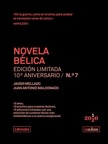 NOVELA BÉLICA. EDICIÓN LIMITADA 10º ANIVERSARIO N.° 7