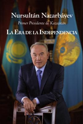 LA ERA DE LA INDEPENDENCIA DE KAZAJSTÁN