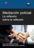 MEDIACIÓN POLICIAL : LA REFLEXIÓN SOBRE LA REFLEXIÓN