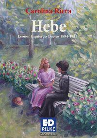 HEBE, LEONOR IZQUIERDO CUEVAS (1894-1912)