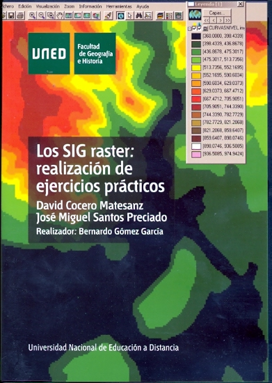 LOS SIG RASTER : REALIZACIÓN DE EJERCICIOS PRÁCTICOS