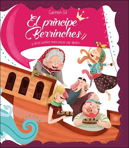 EL PRÍNCIPE BERRINCHES                                                          Y OTROS CUENTOS