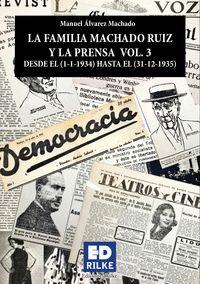 LA FAMILIA MACHADO RUIZ Y LA PRENSA VOL 3 (1934 - 1935))
