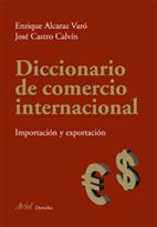 DICCIONARIO DE COMERCIO INTERNACIONAL: IMPORTACIÓN Y EXPORTACIÓN : INGLÉS-ESPAÑOL, SPANISH-ENGL