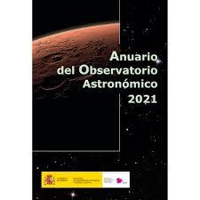 ANUARIO DEL OBSERVATORIO ASTRONÓMICO 2021