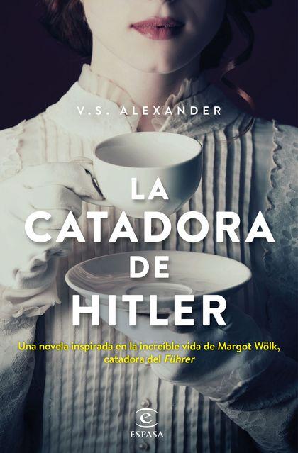LA CATADORA DE HITLER.