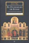 EL EVANGELIO DE JUDAS Y LA FORMACIÓN DEL CRISTIANISMO