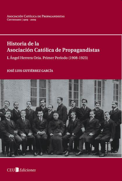 ÁNGEL HERRERA ORIA : PRIMER PERÍODO (1908-1923)