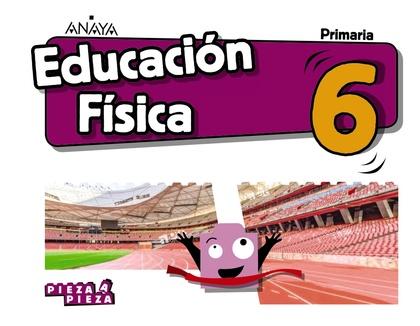 EDUCACIÓN FÍSICA 6..
