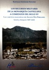 LOS RECURSOS MILITARES DE LA MONARQUÍA CASTELLANA A COMIENZOS DE SIGLO XV