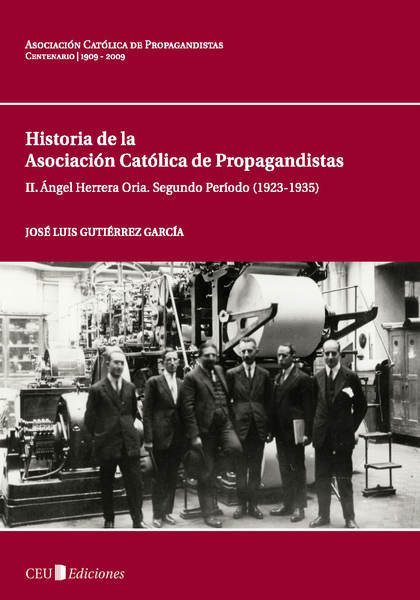 ÁNGEL HERRERA ORIA : SEGUNDO PERÍODO (1923-1935)