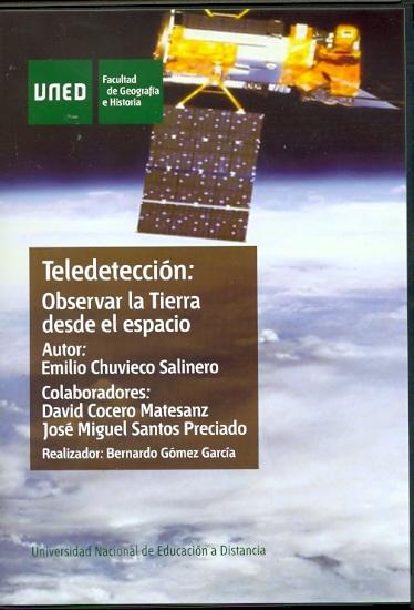 DVD TELEDETECCIÓN : OBSERVAR LA TIERRA DESDE EL ESPACIO