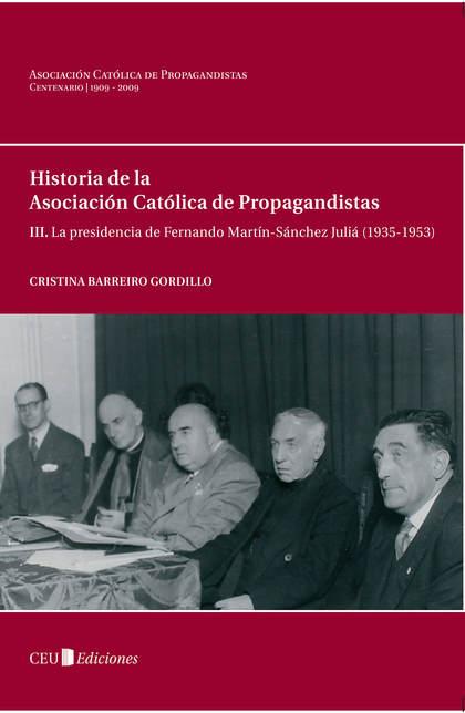 LA PRESIDENCIA DE FERNANDO MARTÍN-SÁNCHEZ JULIÁ (1935-1953)