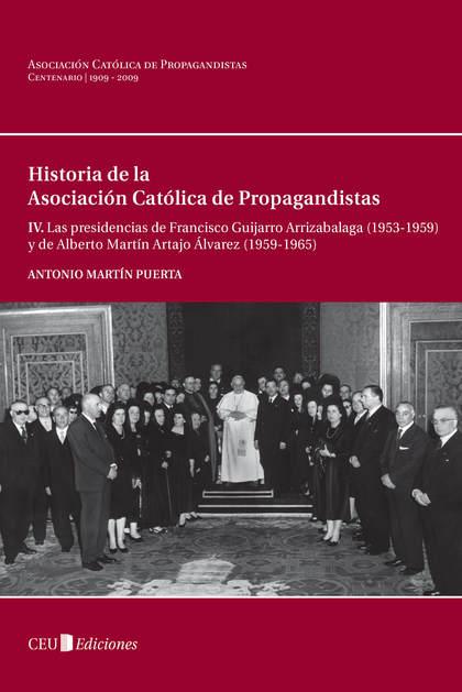 LAS PRESIDENCIAS DE FRANCISCO GUIJARRO ARRIZABALAGA (1953-1959) Y DE ALBERTO MARTÍN ARTAJO ÁLVA