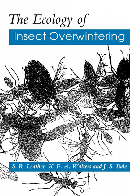 THE ECOLOGY OF INSECT OVERWINTERING.