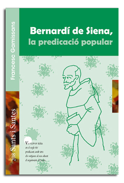 BERNARDÍ DE SIENA, LA PREDICACIÓ POPULAR
