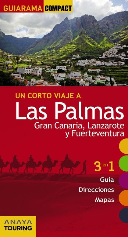 LAS PALMAS: GRAN CANARIA, LANZAROTE Y FUERTEVENTURA.