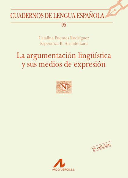 LA ARGUMENTACIÓN LINGÜÍSTICA Y SUS MEDIOS DE EXPRESIÓN