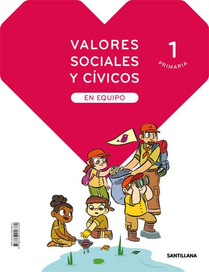 VALORES SOCIALES Y CIVICOS EN EQUIPO 1 PRIMARIA.
