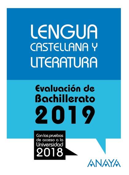 LENGUA CASTELLANA Y LITERATURA . EVALUACIÓN DE BACHILLERATO 2017. PRUE