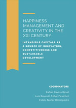 HAPPINESS MANAGEMENT AND CREATIVITI IN THE XXI CENTURY. INTANGIBLE CAPITALS AS A SOURCE OF INNO