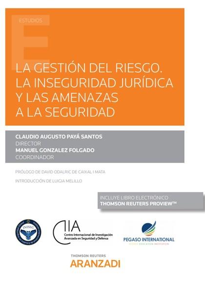 GESTION DEL RIESGO INSEGURIDAD JURIDICA Y AMENAZAS SEGURIDA.