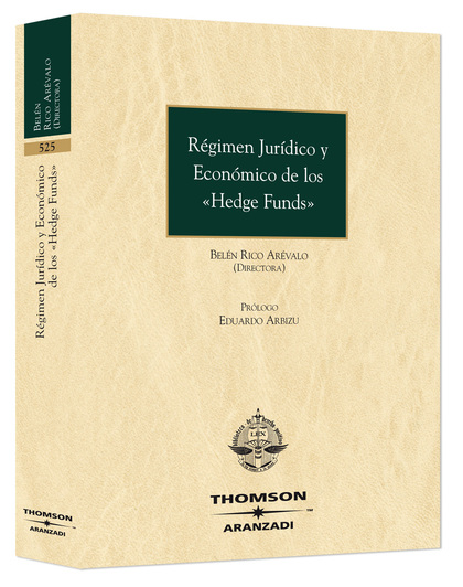 RÉGIMEN JURÍDICO Y ECONÓMICO DE LOS ´HEDGE FUNDS´