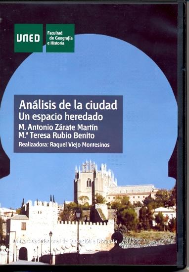 ANÁLISIS DE LA CIUDAD : ESPACIO HEREDADO