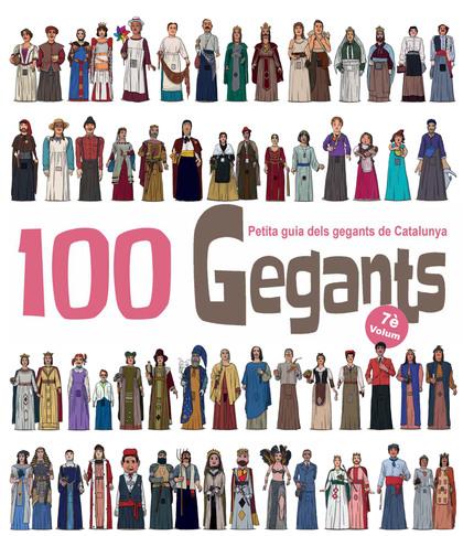 100 GEGANTS. VOLUM 7. PETITA GUIA DELS GEGANTS DE CATALUNYA                     PETITA GUIA DEL