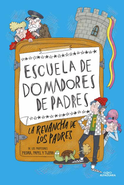LA REVANCHA DE LOS PADRES.
