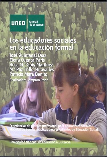 LOS EDUCADORES SOCIALES EN LA EDUCACIÓN FORMAL : EXPERIENCIAS DE PRÁCTICA PROFESIONAL PARA EDUC