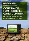 CORTINA DE FUM SOBRE EL CANVI CLIMÀTIC                                          LA CREUADA PER