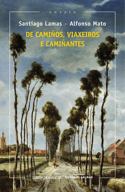 DE CAMIÑOS, VIAXEIROS E CAMIÑANTES.