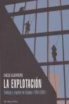 LA EXPLOTACIÓN: TRABAJO Y CAPITAL EN ESPAÑA (1954-2001)