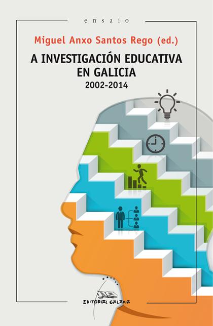 INVESTIGACION EDUCATIVA EN GALICIA,A (2002-2014)