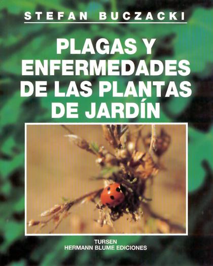 Plagas y enfermedades de las plantas de jardín