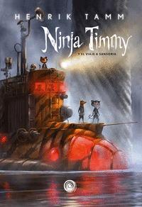 NINJA TIMMY 2. Y EL VIAJE A SANSORIA