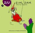 ZIM, ZAM