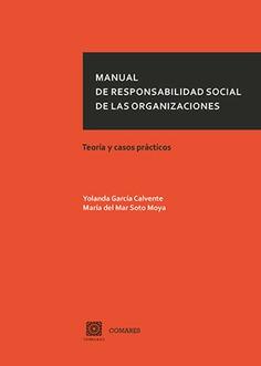 MANUAL DE RESPONSABILIDAD SOCIAL DE LAS ORGANIZACIONES.