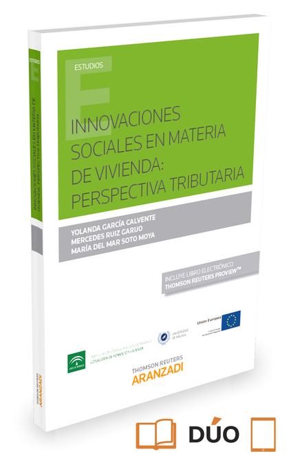 INNOVACIONES SOCIALES EN MATERIA DE VIVIENDA: PERSPECTIVA TRIBUTARIA ( PAPEL + E.