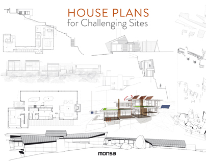 HOUSE PLANS FOR CHALLENGING SITES.