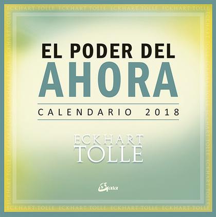 CALENDARIO 2018, EL PODER DEL AHORA