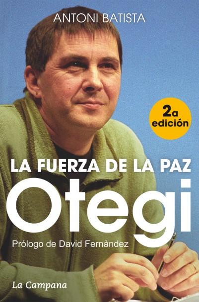 OTEGI, LA FUERZA DE LA PAZ