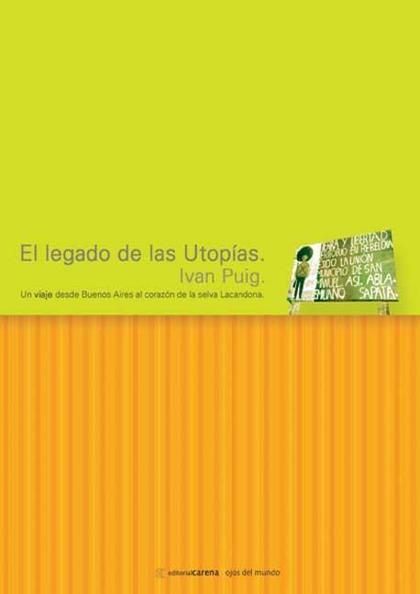 El legado de las utopías