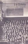 LA GOLETA: HISTORIA DE UN COLEGIO MALAGUEÑO