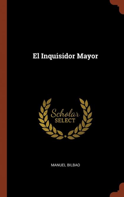 EL INQUISIDOR MAYOR