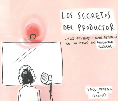 LOS SECRETOS DEL PRODUCTOR