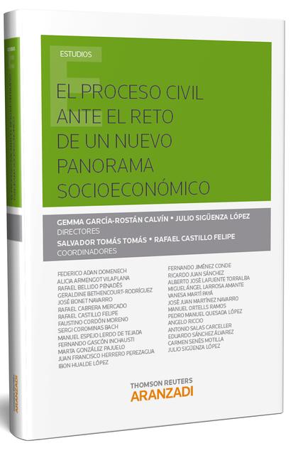 PROCESO CIVIL ANTE EL RETO DE UN NUEVO PANORAMA SOCIOECONOMICO EL.