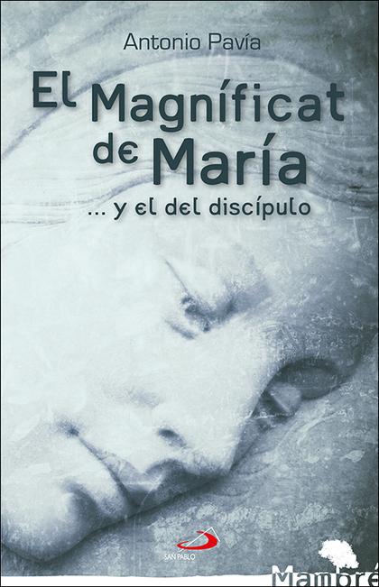 EL MAGNÍFICAT DE MARÍA                                                          ...Y EL DEL DIS